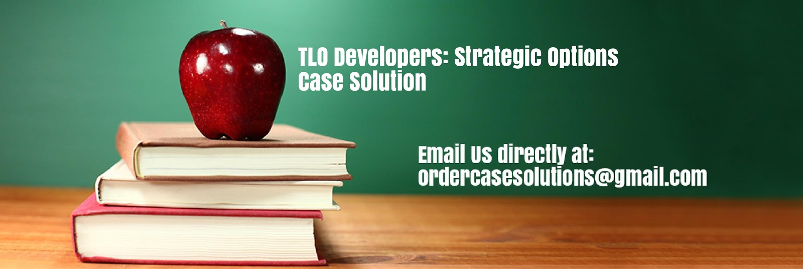 TLO Developers: Strategic Options Case Study Analysis