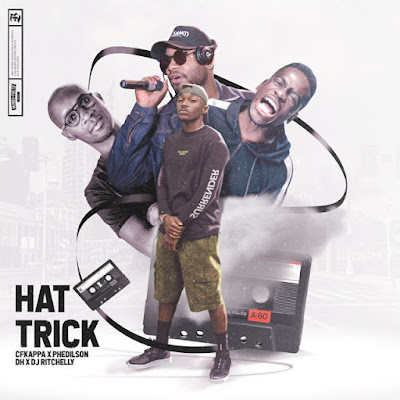Cfkappa, Phedilson, Dj Ritchelly & DH - Hat Trick (EP) Download Mp3