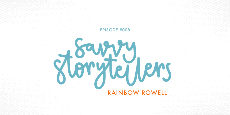 Hand lettering depicting the show title - Episode 008 of Rants and Reviews podcast is all about author Rainbow Rowell.