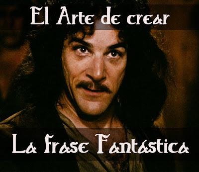 El arte de crear la frase Fantástica, palabras