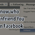 How to Unfriend someone On Facebook without them Knowing