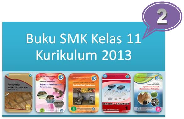Buku SMK Kelas 11 Kurikulum 2013 Terbaru (Koleksi 2)