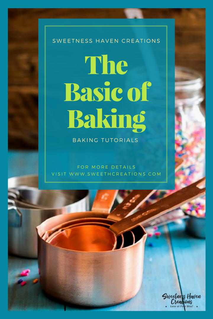 THE BASICS OF BAKING