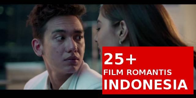 Film Romantis Indonesia Terbaik Paling Banyak di tonton