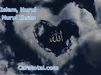 Nurul Islam, Nurul Iman, Nurul Ihsan - Sifat-Sifat Nur Cahaya Mata Dan Hati