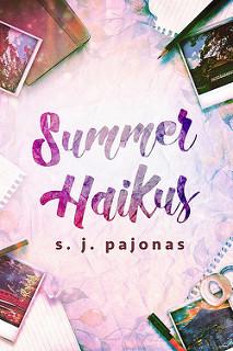 [Review] SUMMER HAIKUS by SJ Pajonas @spajonas @lolasblogtours
