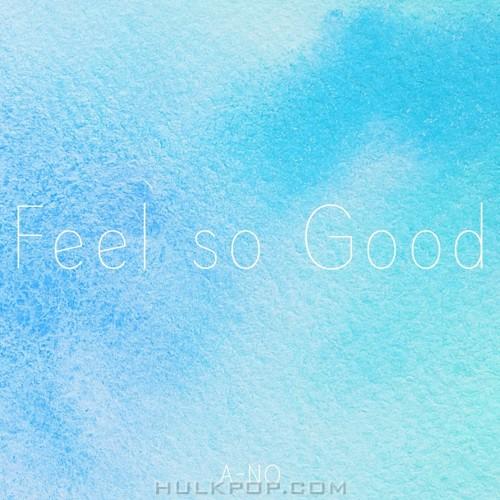 A-NO – Feel So Good – Single