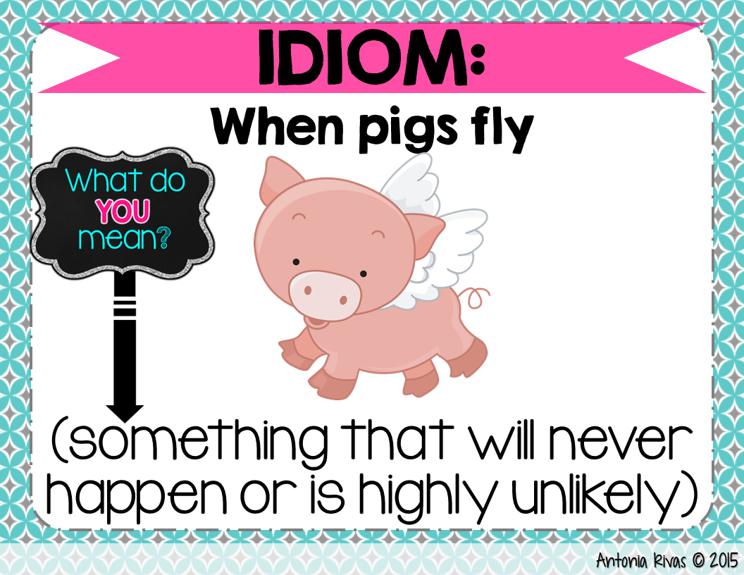 Forkin4th When Pigs Fly Idioms Freebie
