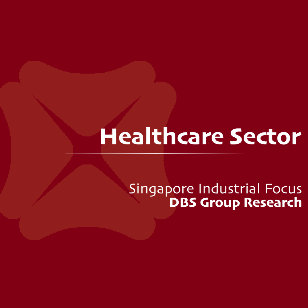 Healthcare Sector - DBS Vickers 2016-10-12: Healthcare opportunities in Asia