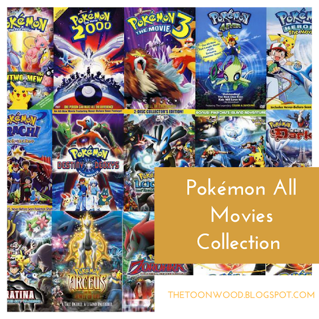 Pokémon All Movie Full Collection In Hindi Dubbed [720p,HD] - ToonWood