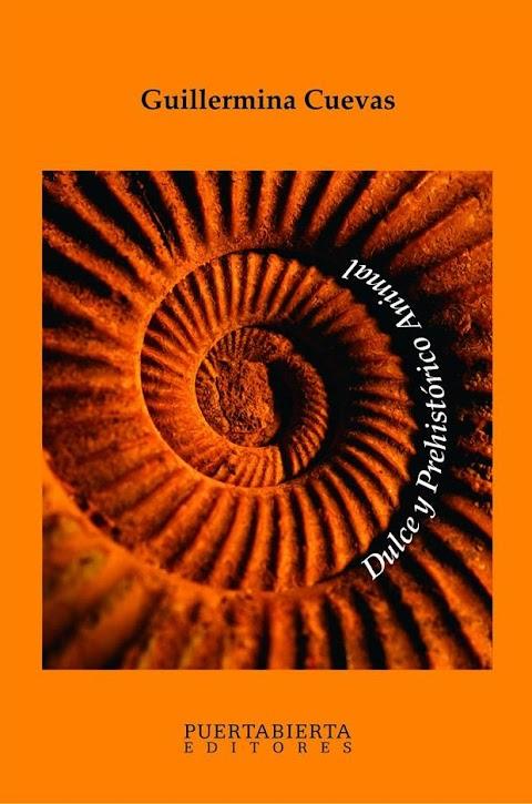 PUERTABIERTA EDITORES Dulce y prehistórico animal de Guillermina Cuevas