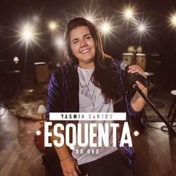 CD Esquenta do DVD - Yasmin Santos (2019)