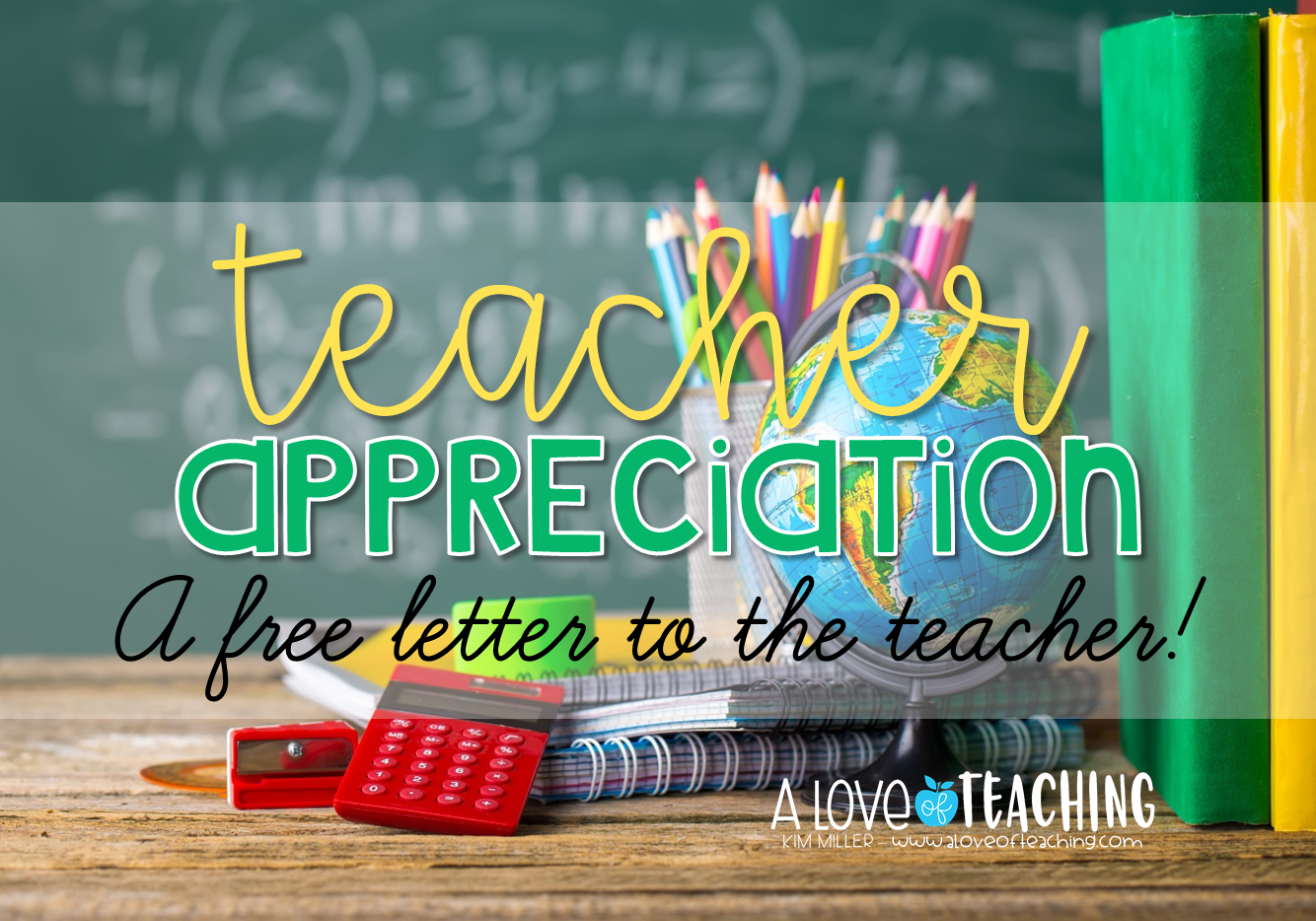 Teacher Appreciation: A FREE LETTER to the Teacher