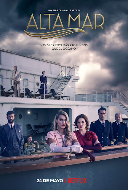 Alta Mar, Jon Kortajarena, Ivana Baquero, Alejandra Onieva, Netflix, tráiler, póster