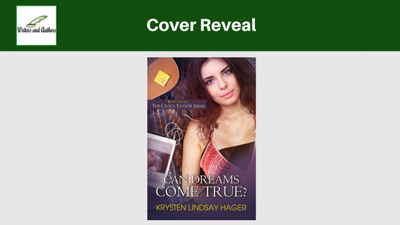 Cover Reveal: Can Dreams Come True? by Krysten Lindsay Hager
