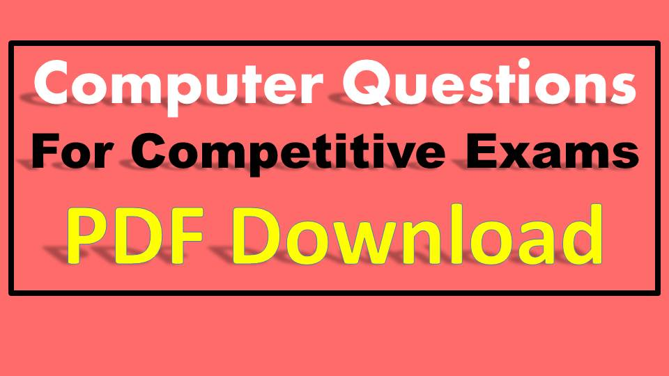 Basic Computer Knowledge Test Questions and Answer
