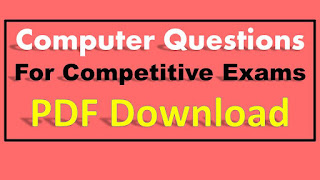 Computer Questions for Competitive Exams PDF Download