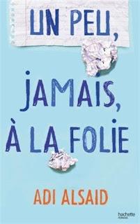 http://lesreinesdelanuit.blogspot.fr/2016/08/un-peu-jamais-la-folie-de-adi-alsaid.html