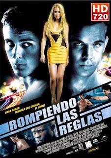Rompiendo las reglas (2008)
