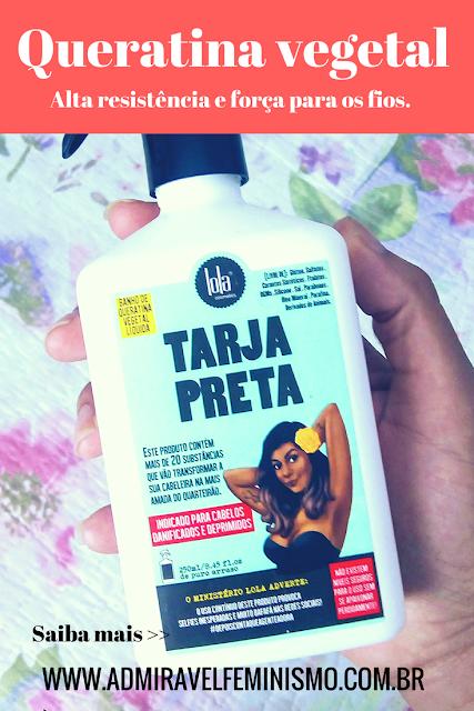 Resenha Queratina Vegetal Lola Cosmetics