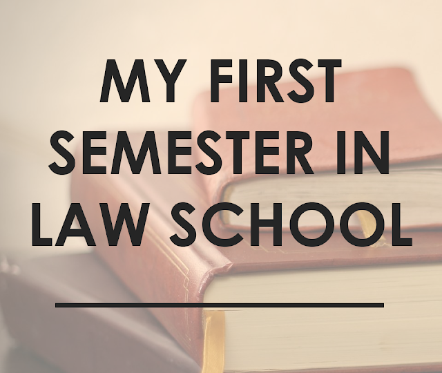 http://www.thesavvyaspirant.com/2017/11/my-first-semester-in-law-school.html