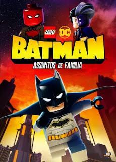 LEGO DC: Batman – Assuntos de Família Dublado Online