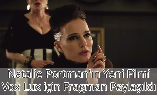 Vox Lux Fragman İzle
