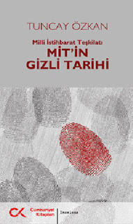 Tuncay Özkan - Mit'in Gizli Tarihi