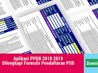 Aplikasi PPDB 2018 2019 Dilengkapi Formulir Pendaftaran PSB