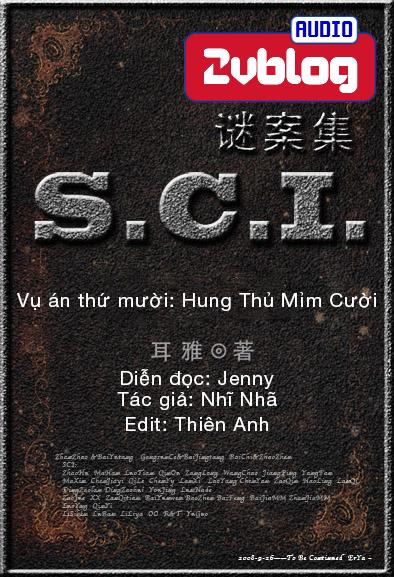 Truyện audio trinh thám đam mỹ: SCI Mê Án Tập - Vụ án thứ 10 - Nhĩ Nhã (Hoàn)