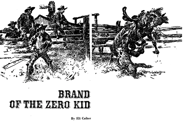 Illustration for Brand of the Zero Kid by Eli Colter (May Eliza Frost) in Western Story Annual, 1948