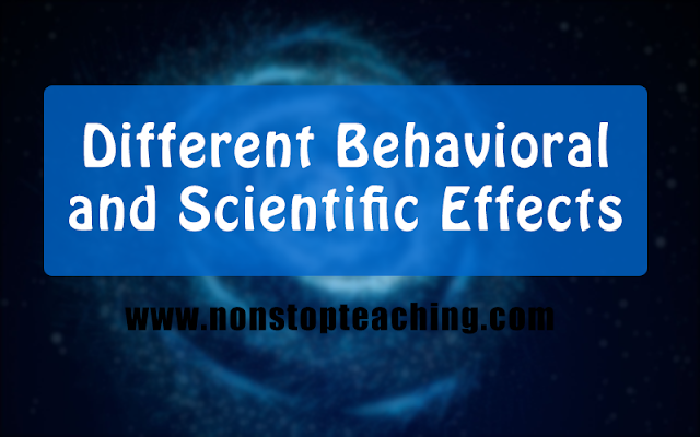 Different Behavioral and Scientific Effects