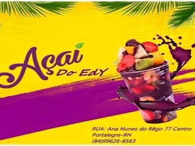 Açaí do Edy - O Melhor Açaí de Portalegre