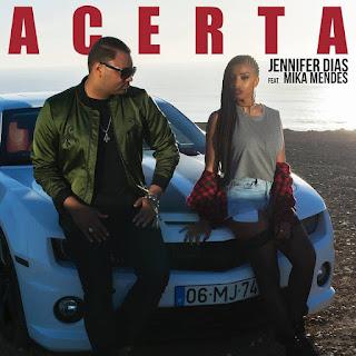 Jennifer Dias - Acerta (feat. Mika Mendes)