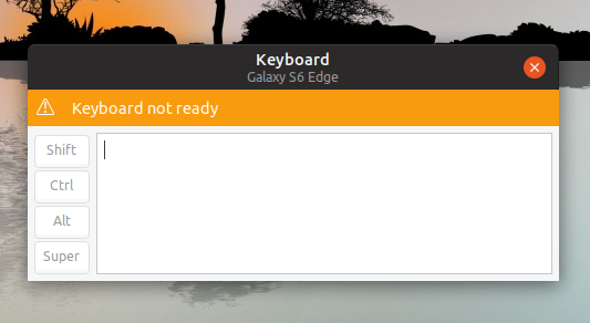GSConnect keyboard not ready