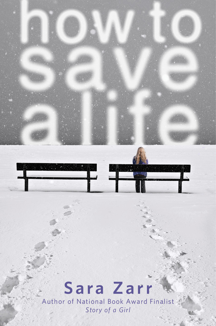 Reading Nook Review How To Save A Life  Sara Zarr