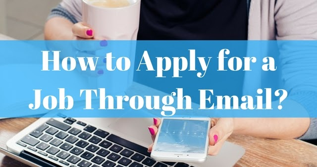How To Apply For A Job Through Email In Depth Guide With