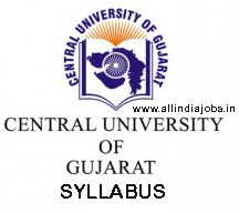Central University of Gujarat Syllabus 2017