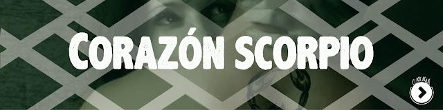 http://www.hechosdesuenos.com/2015/12/corazon-scorpio-parte-i.html