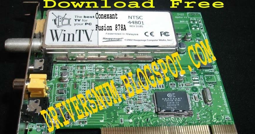CONEXANT FUSION 878A TV CARD DRIVERS WINDOWS XP