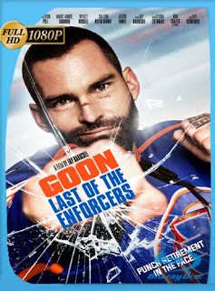 Goon: Last of the Enforcers [2017] HD [1080p] Latino [GoogleDrive]