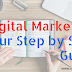 Digital Marketing - Your Step by Step Guide