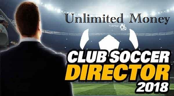 Download Club Soccer Director 2018 MOD Apk Unlimited Money