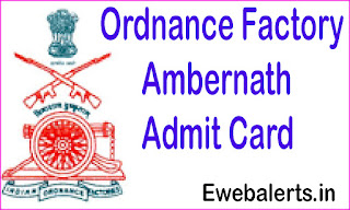 Ordnance Factory Ambernath Admit Card