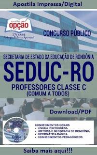 Apostila concurso Seduc-Rondônia Professores Classe C - Seduc RO