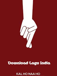 Album Lengkap Lagu India Kal Ho Naa Ho_01