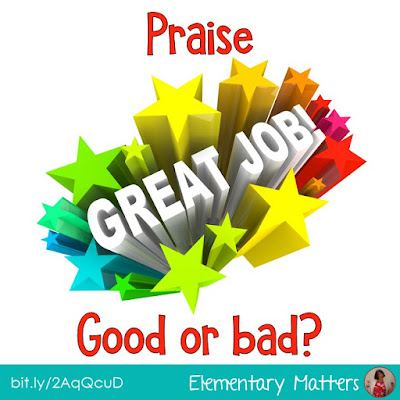 Praise - Good or Bad? This post discusses the type of praise that helps children grow as learners.
