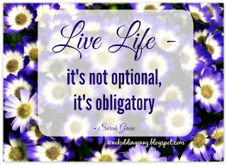 Life Life - it's not optional, it's obligatory