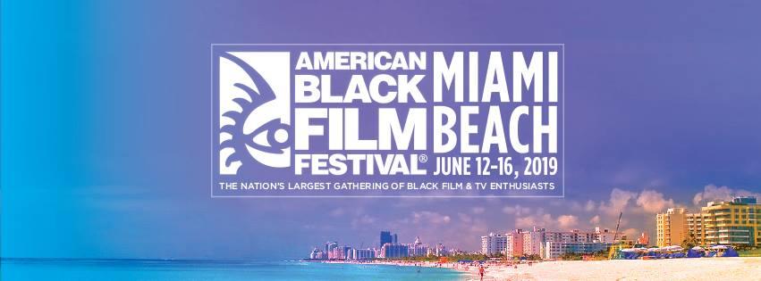 American Black Film Festival : : : : JUNE 15-19, 2016 ...  Miami Black Film Festival 2013