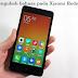 Cara Mengubah bahasa pada Xiaomi Redmi 2 dengan mudah